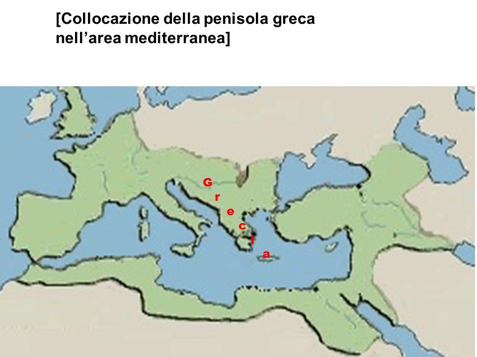 [Collocazione della penisola greca nell'area mediterranea]